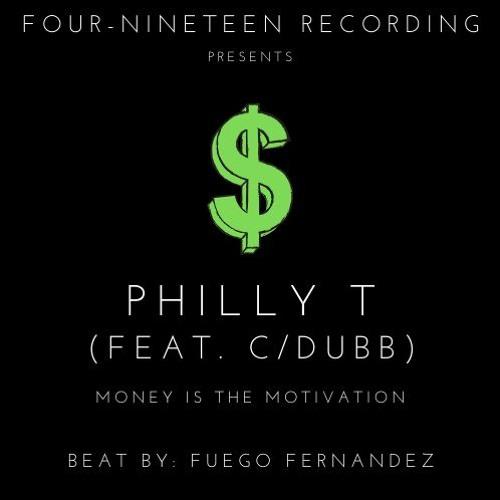 Money Is The Motivation (feat. C/Dubb)