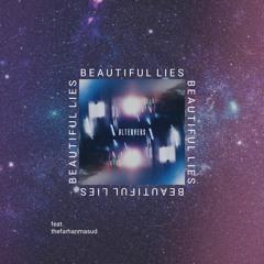 Beautiful Lies (feat. thefarhanmasud)