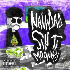 MOONKEY - NAVIDAD SIN TI (prod Nake)