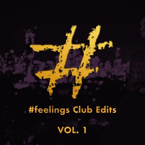 #feelings Club Edits - VOL. 1