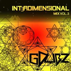 Interdimensional Mixtape [GDubzMusic] OG Volume 3.