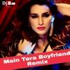 Main Tera Boyfriend ( Remix ) Dj IS SNG