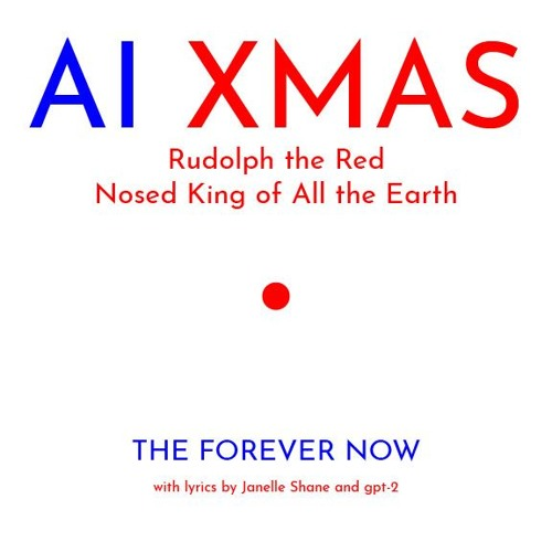 AI XMAS - Rudolph the Red Nosed King of All Earth