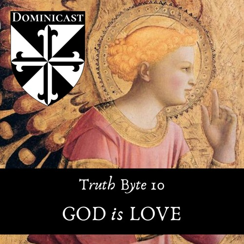 God Is Love - Truth Byte 10