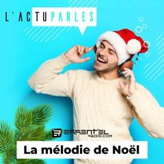 Replay 24/12 - La mélodie de Noël