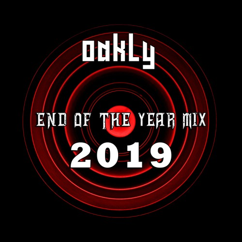 Oakly - End of the Year Mix 2019