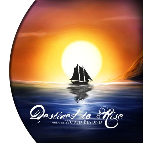 Destined to Rise   Inspired by Risen 2: Dark Waters