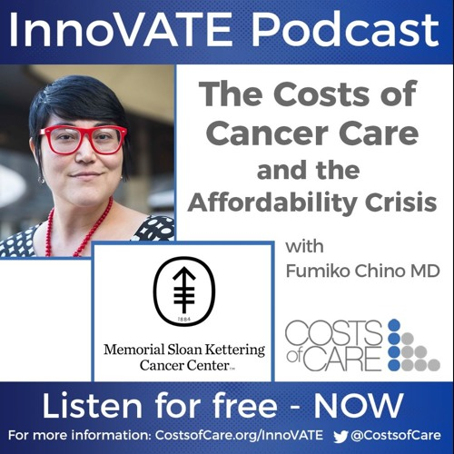 The Costs of Cancer Care and the Affordability Crisis