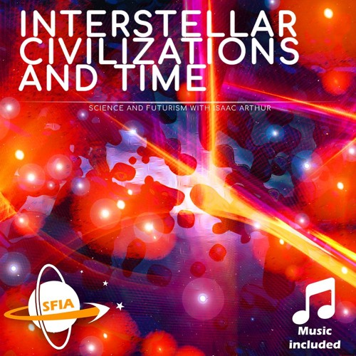 Interstellar Civilizations and Time