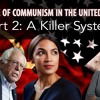 Download Rise Of Communism In The United States - Communism 101 Part 2: A Killer System Mp3