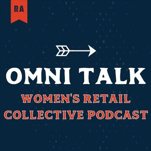 The Women's Retail Collective Podcast: Ahold-Delhaize CHRO, Abbe Luersman
