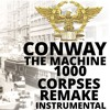 conway the machine 1000 CORPSES instrumental