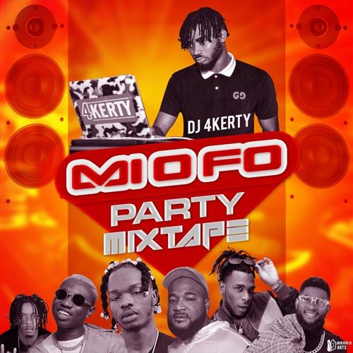 DJ 4kerty - Mi O Fo (Party Mixtape)
