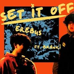 SET IT OFF (feat. Branki)