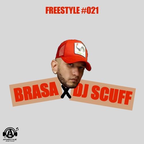 Dj Scuff X Brasa - Freestyle #021