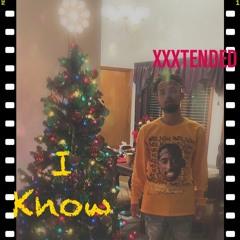 XXXTENDED - I Know (prod. Noah Cuz)