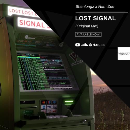 ShenlongZ Ft. Nam Zee - Lost Signal (Original Mix)