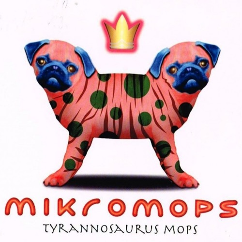 Mikromops - Tyrannosaurus Mops