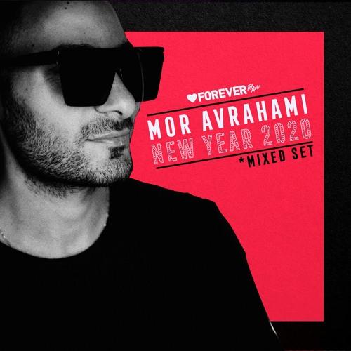 Mor Avrahami - New Year 2020 (Mixed Set)