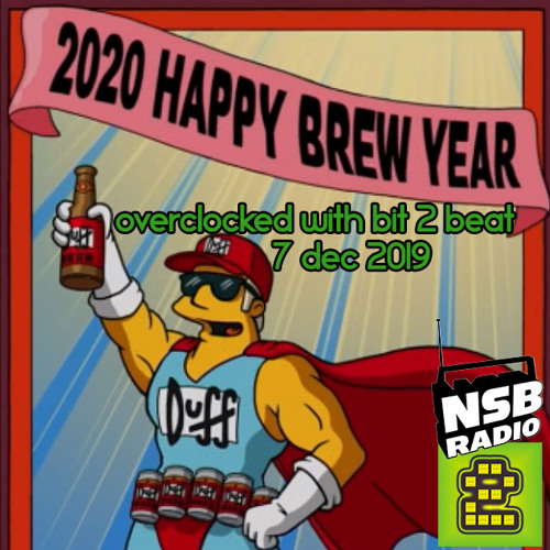 Bit 2 Beat / Overclocked Mix (7/12/2019) NSB Radio