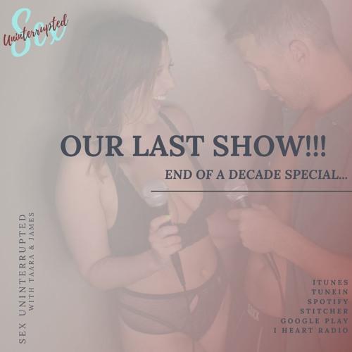 Show 62: Our Last Show!!!