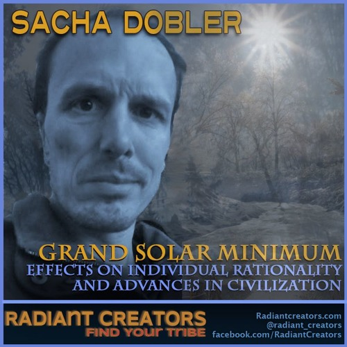 Sacha Dobler - Grand Solar Minimum Effects On Individual Rationality And Advances In Civilization