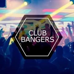 Club Bangers Mix 2