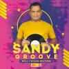 Sandy Groove EP-2 (Bollywood Edition) - Latest Bollywood Party Nonstop 2019