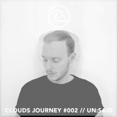 Clouds Journey #002 ~ Un:said