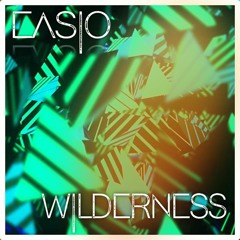 Easio - Wilderness (Original Mix)