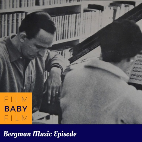 Ingmar Bergman Music Episode with Becky D'Anna and Dave Eves
