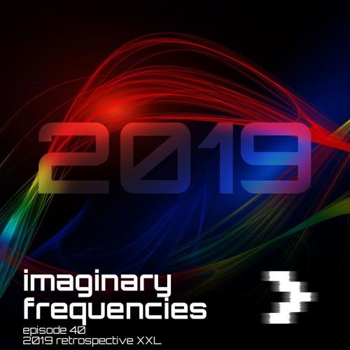 Imaginary Frequencies 040 (2019 Retrospective, XXL)