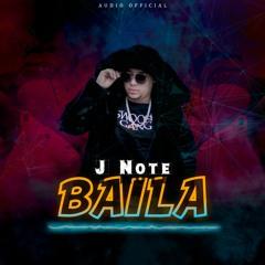 J Note  - Baila