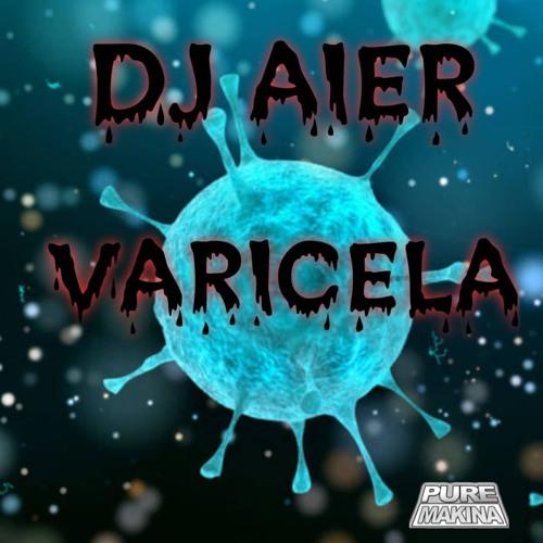 DJ AIER - VARICELA
