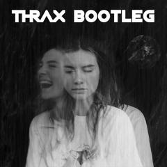 MAAN - Ze Huilt Maar Ze Lacht (Thrax Bootleg)