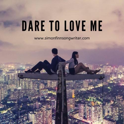 Dare To Love Me (Demo)