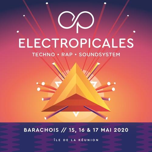 Electropicales #12 - Du 15 au 17 mai 2020