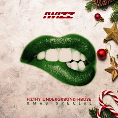Filthy Underground House Xmas Special