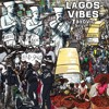 Lagos Vibes (Prod by Patmax)