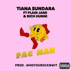 PacMan - FT. Plain Jane & RichHunni (prod by. WhoyouRocknWit)