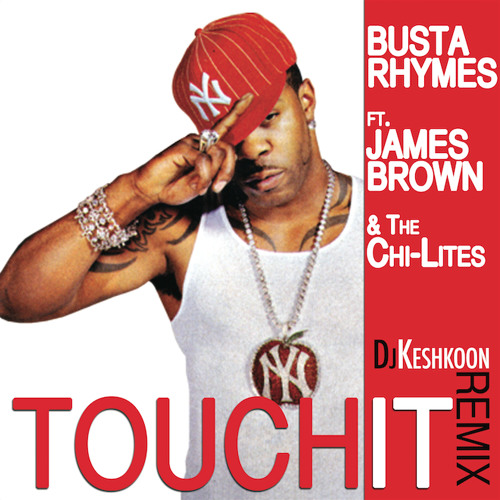 "Busta Rhymes & James Brown - ""Touch It"" (Get Up Remix)"