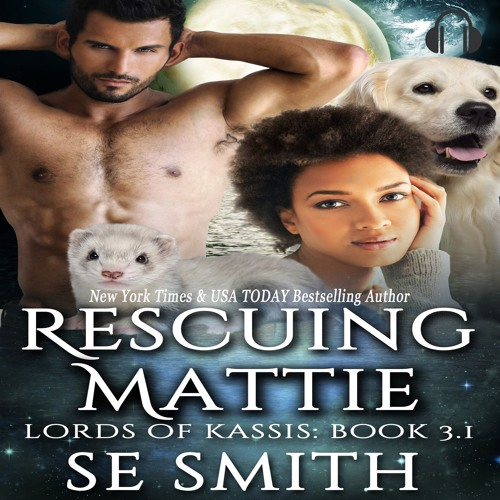 Rescuing Mattie: Lords of Kassis Short Story