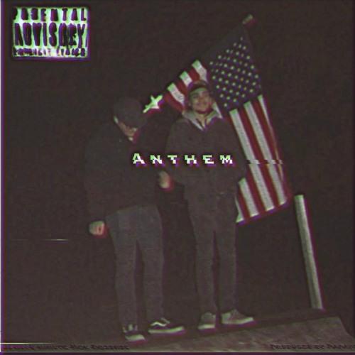 Anthem Ft. Banned Socks & Malaiki (Prod. Papaver)