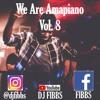 Download We Are Amapiano 2019 Vol 8 Mp3