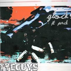 GLOCK 9 (FEAT PERCH)