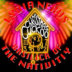 The Christmas Cuckoo - Chillout Set by Lydia Nexus