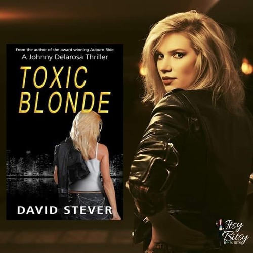 Toxic Blonde By: David Stever and narrated by Bill Lord