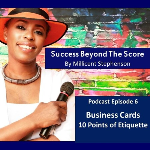 10 Points of Etiquette for Managing Your Business Cards Episode 6
