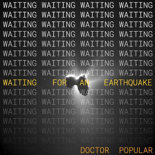 Waiting For An Earthquake (demo)