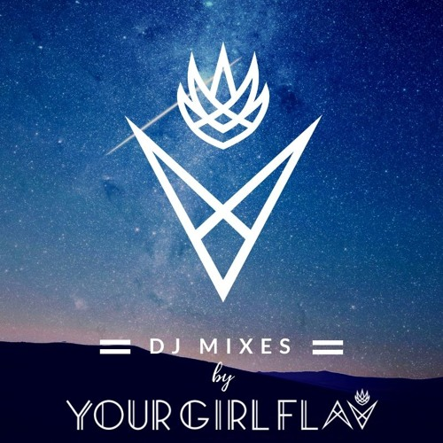 Your Girl Flav DJ Mixes